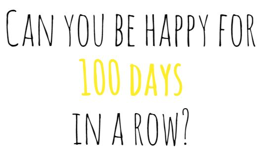 100 Happy (& Thankful) Days