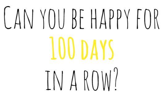 100 Happy (& Thankful) Days